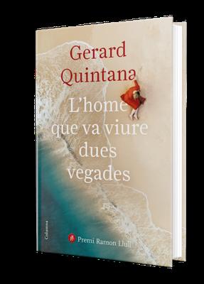 Presentació de la novel·la: L'home que va viure dues vegades, de Gerard Quintana