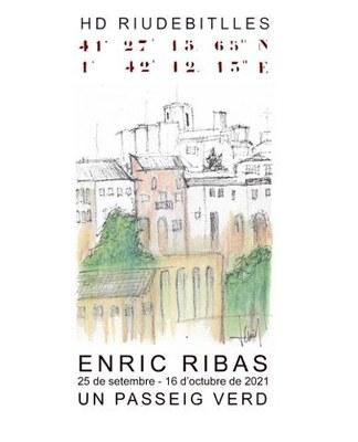 """ENRIC RIBAS """"Un passeig verd"""""""