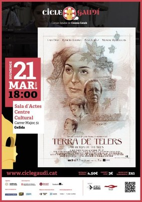 "CINEMA CICLE GAUDÍ: ""TERRA DE TELERS"""