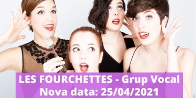 Nova data de celebració. MusicVeu. Les Fourchettes, Grup Vocal