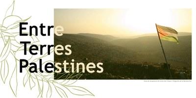 Exposició Entre Terres Palestines