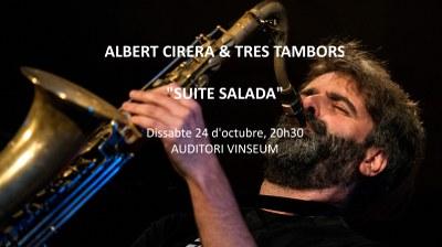 ALBERT CIRERA & TRES TAMBORS - 'SUITE SALADA'