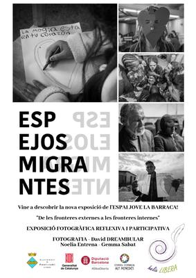 CICLE D'EXPOSCIONS: Espejos Migrantes