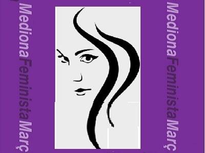 Diverses Activitats al Març Feminista Mediona -  8 de Març Dia Internacional de la Dona