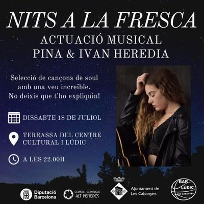 NITS A LA FRESCA: ACTUACIÓ MUSICAL DE PINA & IVAN HEREDIA