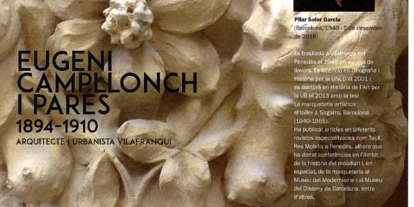"""Presentació del  llibre: """"Eugeni Campllonch i Parés. Arquitecte i urbanista vilafranquí."""""""