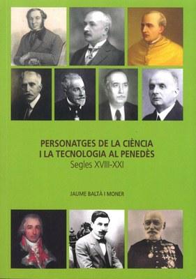 """Presentació del llibre """"Personatges de la ciència i la tecnologia al Penedès"""" de Jaume Baltà i Moner al Consell Comarcal de l'Alt Penedès"""