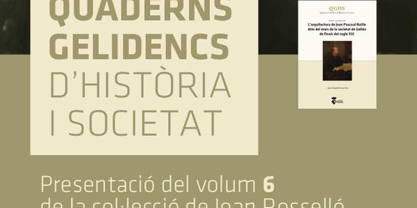 Quaderns Gelidencs d'Història i Societat - Presentació vol. 6