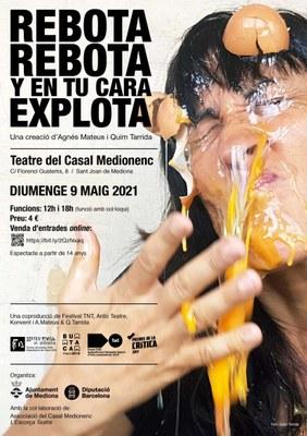 Teatre contemporani a Mediona amb l'obra REBOTA REBOTA Y EN TU CARA EXPLOTA