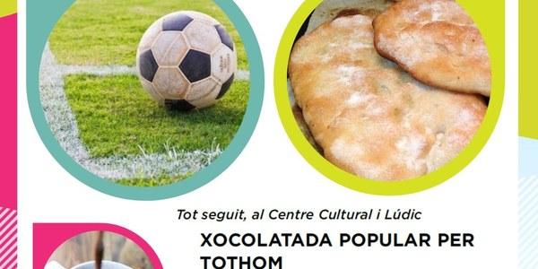 XOCOLATADA POPULAR I PARTIT DE FUTBOL